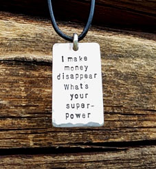 I make money disappear - necklace